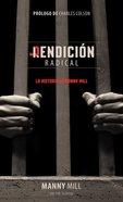 Rendicion Radical (Radical Redemtpion) Paperback