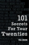 101 Secrets For Your Twenties Paperback