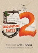 52 Uncommon Dates Paperback
