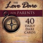 Love Dare For Parents, the 40 Daily Dare Cards Box