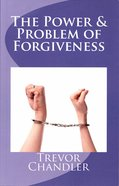 The Power & Problem of Forgiveness Paperback