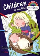 Children in the Bible (Rainbow Colouring Book Series) Paperback