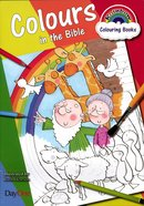 Colours in the Bible (Rainbow Colouring Book Series) Paperback