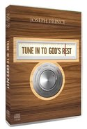 Tune Into God's Rest (2 Semons With 3 Cds)