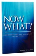 Now What?: A Guidebook For New Christians (10 Pack) Booklet