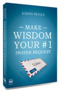 Make Wisdom Your #1 Prayer Request (3 Dvds) DVD