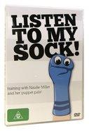 Listen to My Sock!