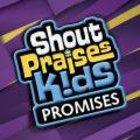 Shout Praises Kids: Promises