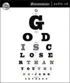 God is Closer Than You Think CD