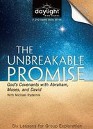 The Unbreakable Promise (DVD With Leader's Guide) (Daylight Bible Study Series) DVD