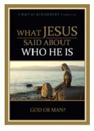 What Jesus Said About Who He is DVD