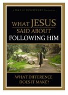 What Jesus Said About Following Him DVD