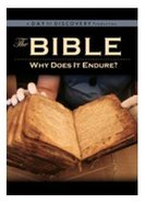 Bible, the - Why Does It Endure?