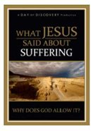 What Jesus Said About Suffering DVD