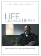 Life in the Face of Death DVD