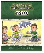 Greed (God, I Need To Talk To You About Series) Paperback
