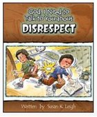Disrespect (God, I Need To Talk To You About Series) Paperback