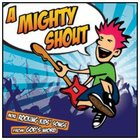 A Mighty Shout CD