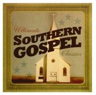 Ultimate Southern Gospel Classics CD