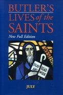 July (Butler's Lives Of The Saints Series) Hardback