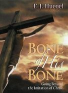 Bone of His Bone Paperback