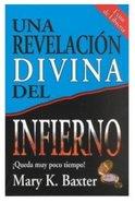 Una Revelacion Divina Del Infierno (A Divine Revelation Of Hell) Paperback