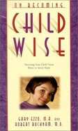 Child Wise (On Becoming Series)