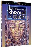 Jesus and the Shroud of Turin DVD