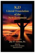 Kj3 Literal Translation of the New Testament (2nd Edition) Paperback