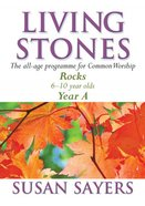 Rocks (Year a For Common Lectionary) (Living Stones Series) Paperback