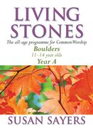 Boulders (Year a For Common Lectionary) (Living Stones Series)