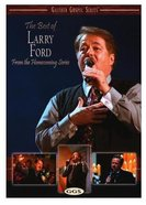 The Best of Larry Ford (Gaither Gospel Series)