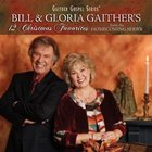 Bill & Gloria Gaither's 12 Christmas Favorites CD