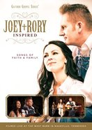 Joey & Rory Inspired - Songs of Faith and Family (Gaither Gospel Series) DVD