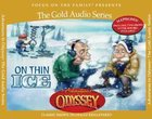 On Thin Ice (#07 in Adventures In Odyssey Audio Series) CD