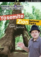 Explore Yosemite and Zion National Parks (#04 in Awesome Science Series) DVD