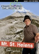 Explore Mt. St. Helens (#05 in Awesome Science Series) DVD