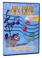 Ewe Know: Do Ewe Sing? DVD
