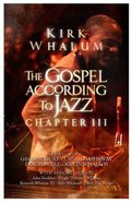 Gospel According to Jazz - Chapter III