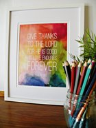 Medium Framed Print: Colourful Background - Give Thanks to the Lord Psalm 136:1