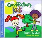 Clovercroft Kids: Laugh and Sing