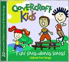 Clovercroft Kids: Fun Singalong Songs CD
