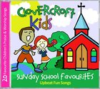 Clovercroft Kids: Sunday School Songs CD