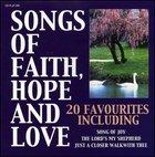 Songs of Faith, Hope And Love