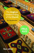 An Anglican Understanding of the Church Paperback