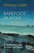 Barefoot Prayers Paperback