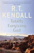 Totally Forgiving God Paperback