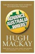 Advance Australia... Where? Paperback