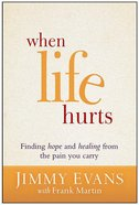 When Life Hurts Hardback