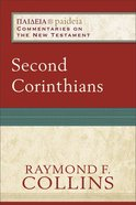 Second Corinthians (Paideia Commentaries On The New Testament Series) Paperback